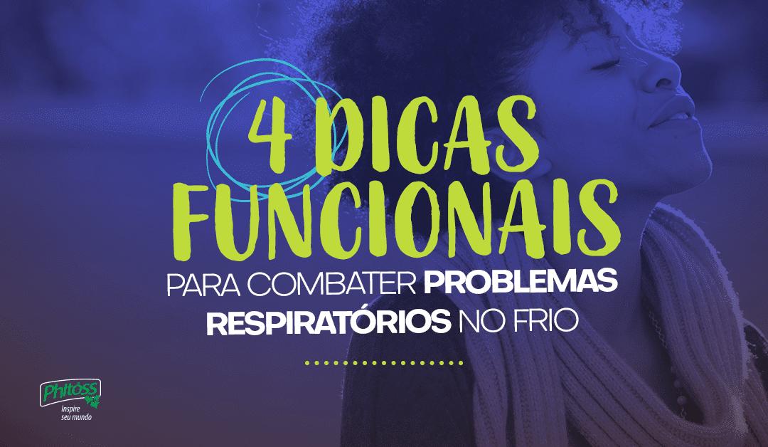 4 dicas funcionais  para combater problemas respiratórios no frio