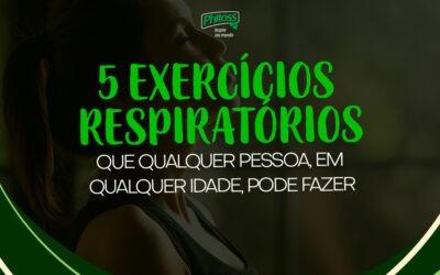 5 exercícios respiratórios que qualquer pessoa, em qualquer idade, pode fazer